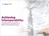 Achieving Interoperability: Changing the Course for a More Connected Future""
