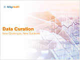 Data Curation. New Challenges and New Solutions