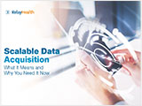 Scalable Data Acquisition: What it Means and Why You Need it Now